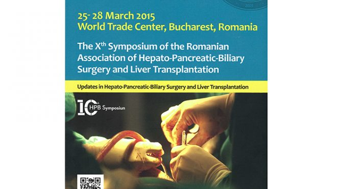 THE XTH SYMPOSIUM OF THE ROMANIAN ASSOCIATION OF HEPATO-PANCREATIC-BILIARY SUGERY AND LIVER TRANSPLANTATION